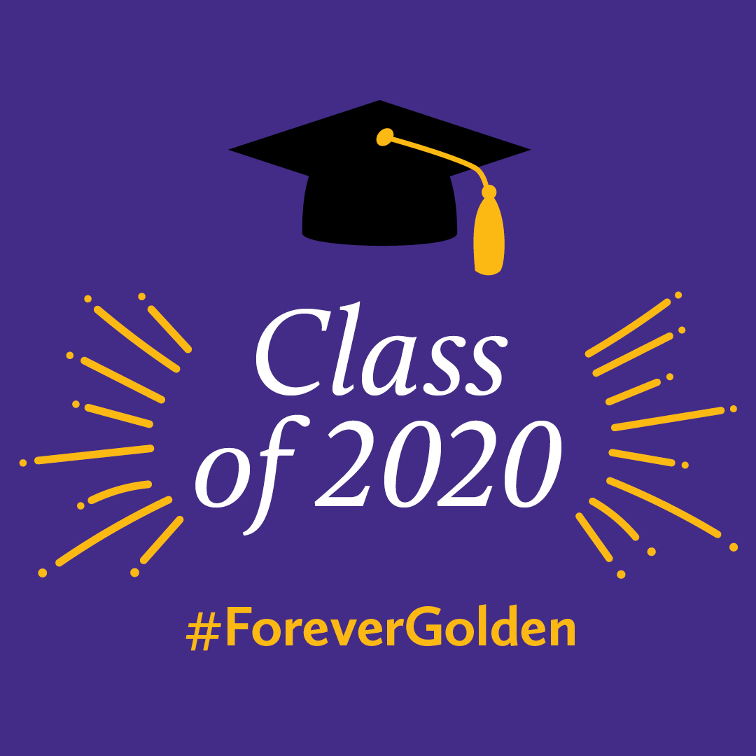Congratulations, Class of 2020! #ForeverGolden